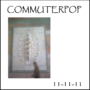 Commuterpop - coverart 11-11-11